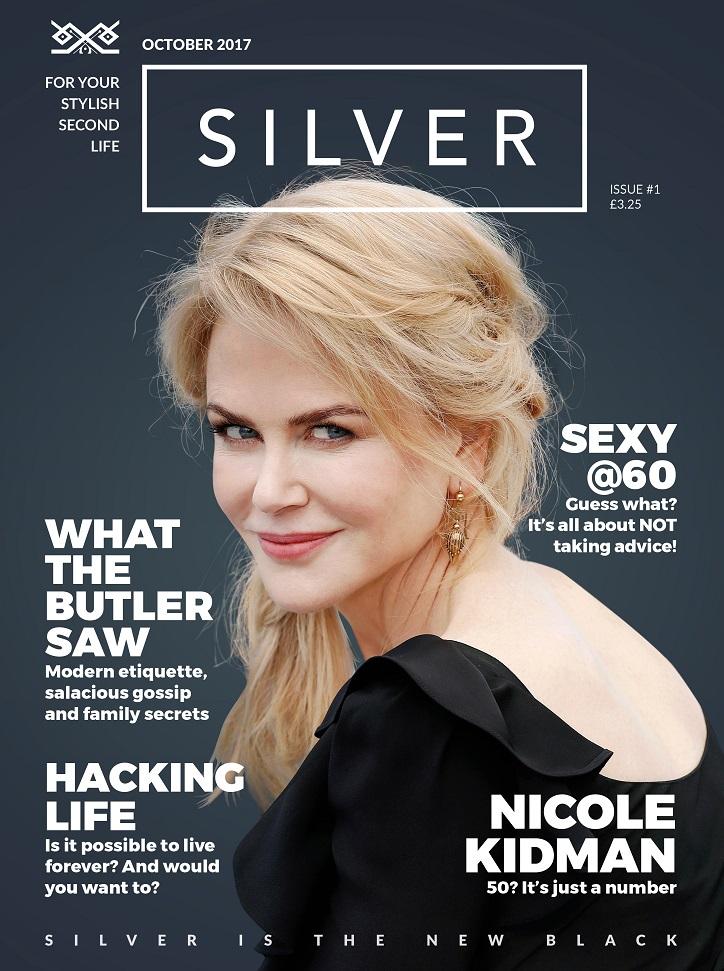 Silver Magazine example cover Nicole Kidman interview www.silvermagazine.co.uk